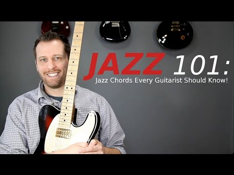 Jazz 101: Easy Jazz Chords Every Guitarist Should Know!