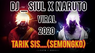 Download DJ_SIUL X NARUTO//VIRAL 2020 FULL BAS....