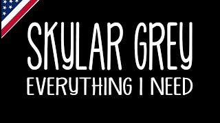 Everything I Need - Skylar Grey (Lyrics) ost. AQUAMAN