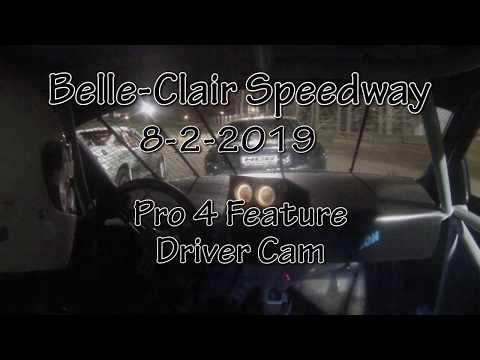 Belle Clair Speedway Pro 4 Feature Driver Cam August 2 2019