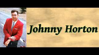 Got The Bull By The Horns - Johnny Horton