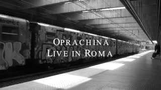 Oprachina live in Roma Fat Fast  Volturno Occupato (Gueffusfilm videoclip)