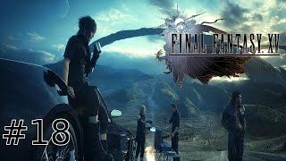 "Final Fantasy XV | Part 18 | ""Frozen"""