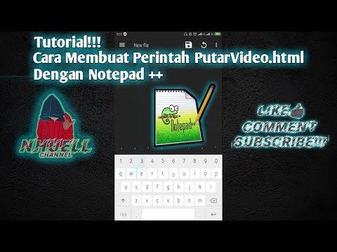 Cara Membuat Program PutarVideo.html Lewat Aplikasi NOTEPAD++!!!TUTORIAL#2 thumbnail