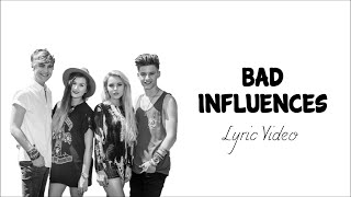 Bad Influences - Only The Young (Lyric Video)