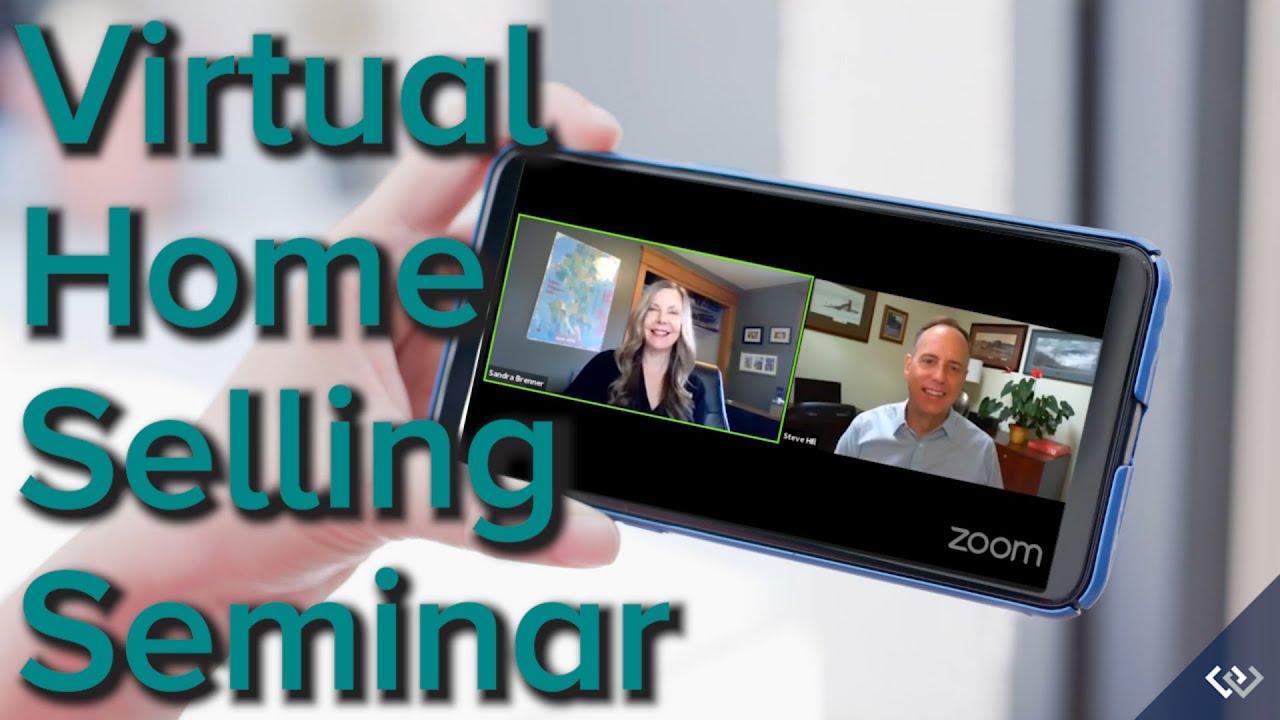Virtual Home Selling Seminar   Nov 19th 2020