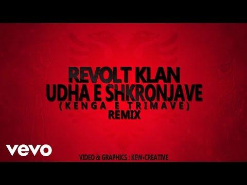 Revolt Klan - Udha e Shkronjave (Kenga e Trimave Remix)