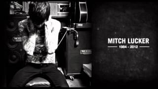R.I.P. Mitch Lucker Tribute