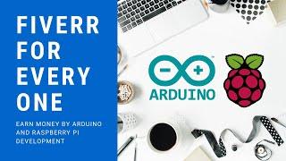01-Fiverr for Everyone Earn Money using Arduino and Raspberry PI Development | PHPDocs | Tutorial