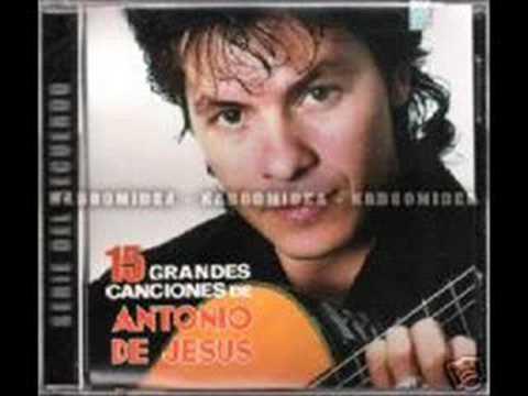 Antonio de Jesus-Te quiero mas y mas