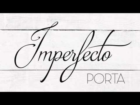 Porta - Imperfecto
