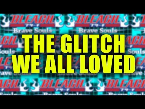 The Glitch In Bleach Brave Souls We Want Back!