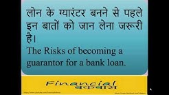Being Guarantor of Loan !!  Must Know