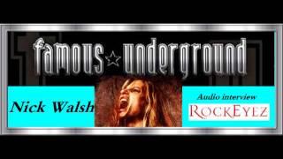 Rockeyez Interview w/ Nick Walsh - Famous Underground 4/16/2013