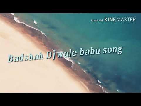 Dj wale babu song-Badshah😎 (HINDI)