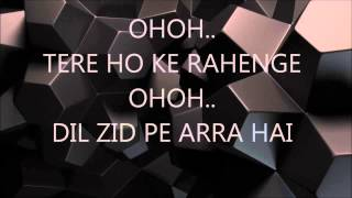 Tere Ho Ke Rahenge Lyrics FULL HD | Raja Natwarlal | Arijit Singh Song | Emran Hashmi,Humaima Malick