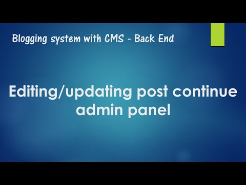Blogging system with CMS: Deleting post – admin panel(Sorry for bad contrast of this video)