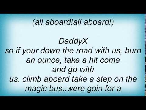 Kottonmouth Kings - Magic Bus Lyrics