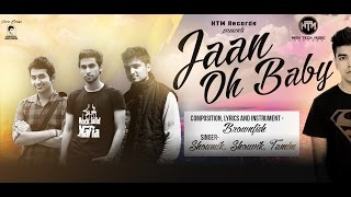 Jaan Oh Baby - Full Song W/ Lyrics