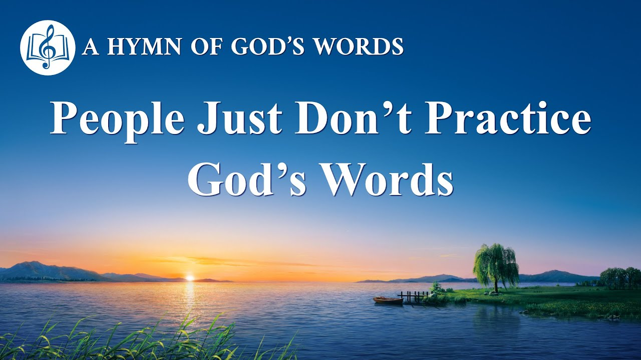 "2020 Christian Devotional Song | ""People Just Don't Practice God's Words"""