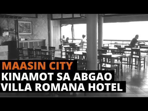 [Leyte Travel Guide ] Maasin City Restaurant and Hotel | Kinamot sa Abgao | Villa Romana Hotel