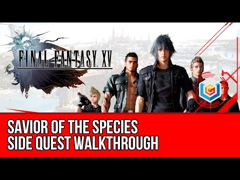 Final Fantasy XV Walkthrough - Savior of the Species Side Quest Guide/Gameplay/Let