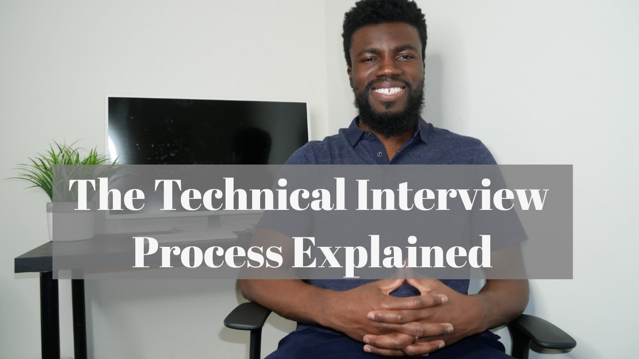 The Technical Interview Process Explained - YouTube