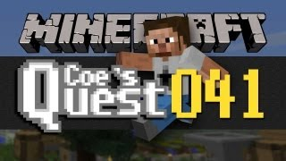Coe's Quest - E041 - A Rewarding Tree Farm