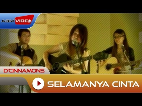 D'Cinnamons - Selamanya Cinta | Official Music Video