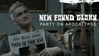 Смотреть клип New Found Glory - Party On Apocalypse