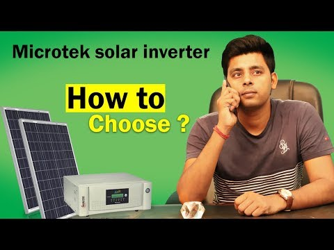 How to choose Microtek solar inverters, Panels for your home | 2019