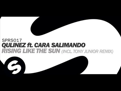 Qulinez ft. Cara Salimano - Rising Like The Sun (Original Extended Mix)