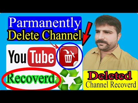 How To Recoverd Parmanently Deleted Youtube Channel || Get Back Deleted Youtube Channel