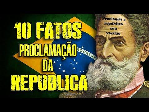 #10FATOS - PROCLAMAÇÃO DA REPÚBLICA