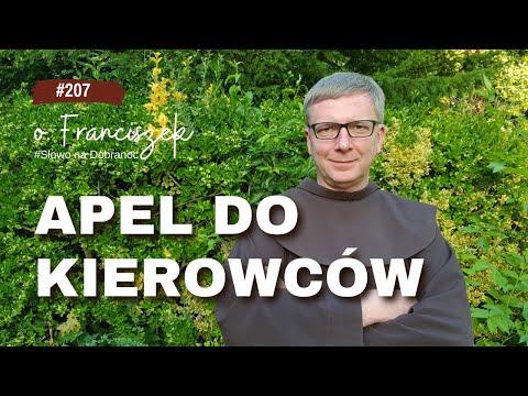 o. Franciszek Krzysztof Chodkowski, Hej... Bracia i Siostry Kierowcy. Słowo na Dobranoc  207 