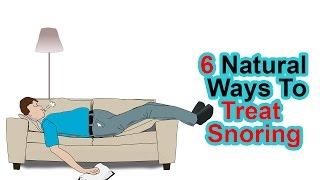 6 Natural Ways To Treat Snoring