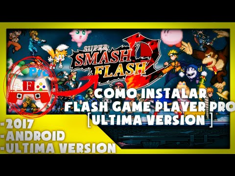 COMO INSTALAR FLASH GAME PLAYER PRO [ULTIMA VERSIÓN] [2017] [MEGA] [DROPBOX] - By Dante Gamer