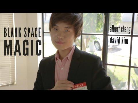 Albert Chang - Blank Space x Magic ft. David Kim