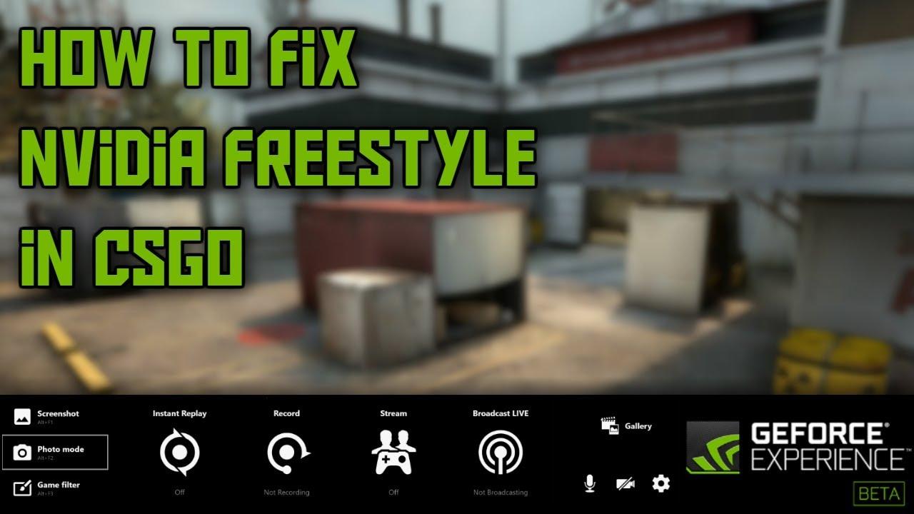 HOW TO FIX NVIDIA FREESTYLE IN CSGO! (FULLSCREEN)