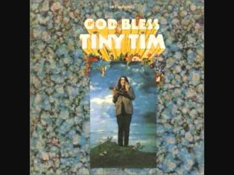 Tiny Tim - Ever Since You Told Me That You Love Me (I'm A Nut)