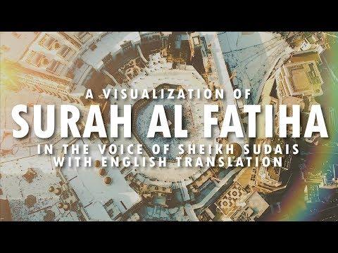Surah Fatiha | SheikhSudais | Beautiful Recitation Of Quran | Visualization | English Translation