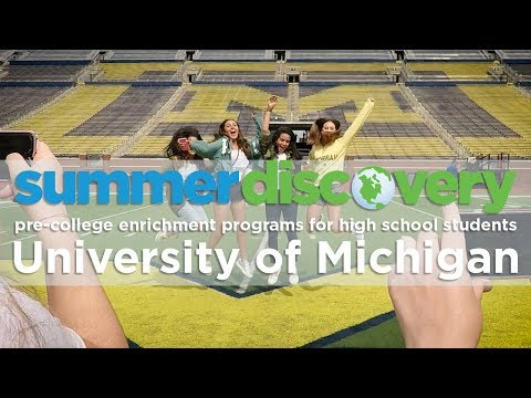 Summer Discovery at the University of Michigan
