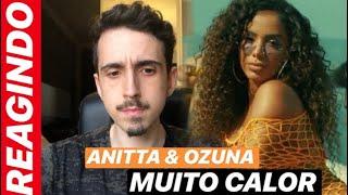 Baixar [REACT] MUITO CALOR - OZUNA & ANITTA | ROLOU POLÊMICA