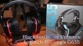 BlackAssGamer Unboxes: Logitech G635 Headset