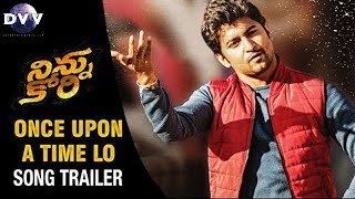 Ninnu Kori Songs | Once Upon A Time Lo Song Trailer | Nani | Nivetha Thomas | Aadhi Pinisetty