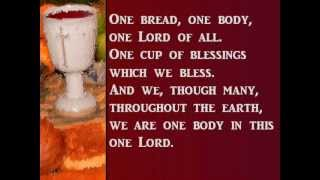 One Bread One Body - with lyrics.wmv