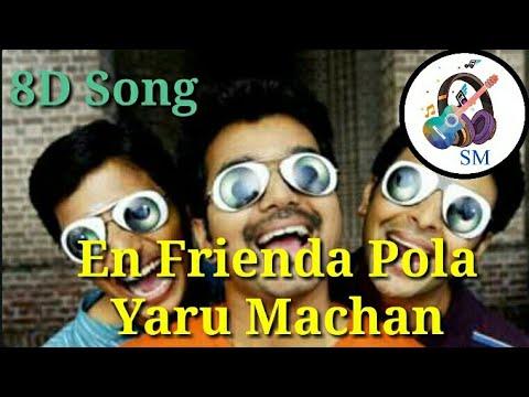Download En Frienda Pola Yaru Machan Song - Vijay || Jiiva || Srikanth || 8D Song || Shankar | Harris Jayaraj