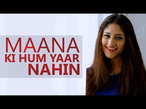 Maana Ke Hum Yaar Nahin | Meri Pyaari Bindu | Pratibha Singh Baghel | Parineeti Chopra