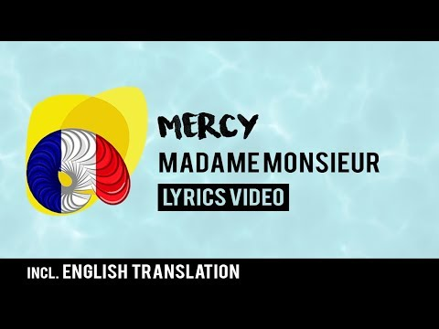 France Eurovision 2018: Mercy - Madame Monsieur [Lyrics] Incl. English translation!