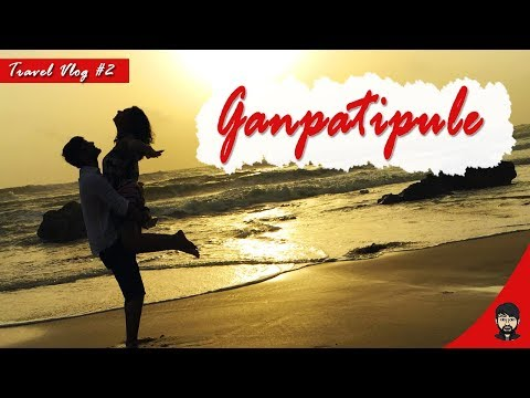 GANPATIPULE, KONKAN | HOW TO REACH GANPATIPULE | Travel Vlog #2 | गणपतीपुले